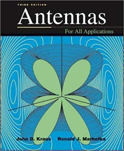 Antennas for all Applications by John D. Kraus