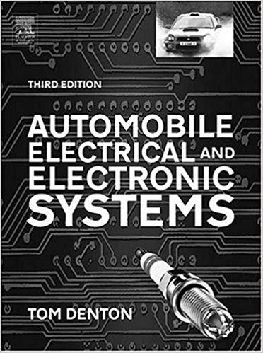 Automobile Electrical and Electronics Systems by Tom Denton