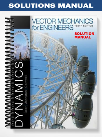 Beer Vector Mechanics for Engineers DYNAMICS 10th solutions pdf