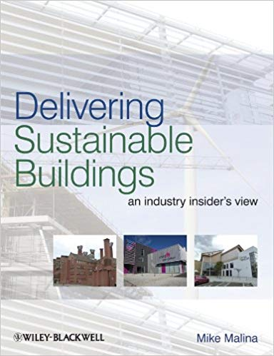 Delivering Sustainable Buildings An Industry Insider's View pdf