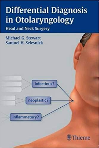 Differential Diagnosis in Otolaryngology Head and Neck Surgery PDF