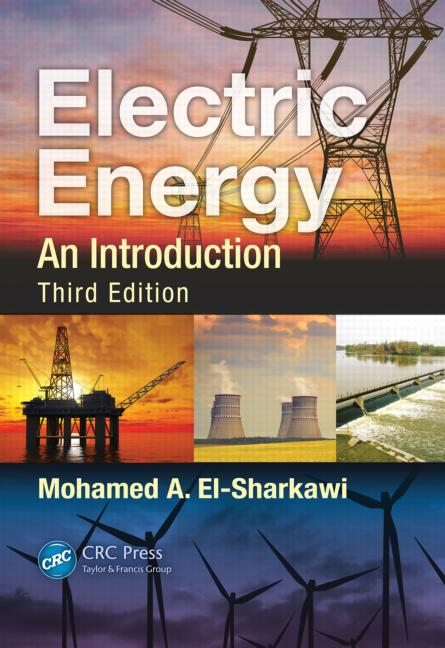 Electric Energy: An Introduction by Mohamed 3rd Edition