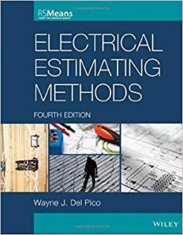 Electrical Estimating Methods by Del Pico