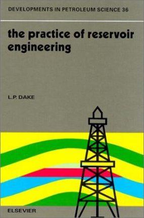 Fundamentals of Reservoir Engineering by L.P. Dake