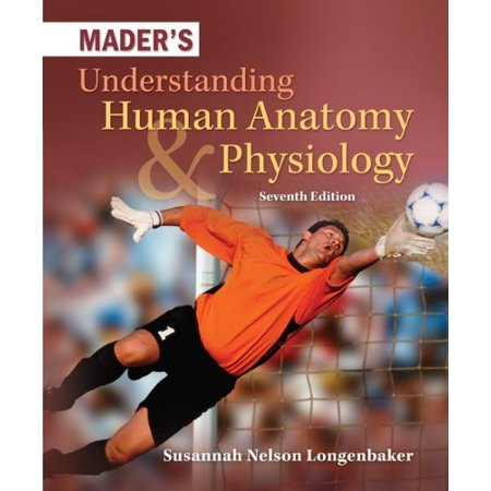 Mader's Understanding Human Anatomy & Physiology PDF
