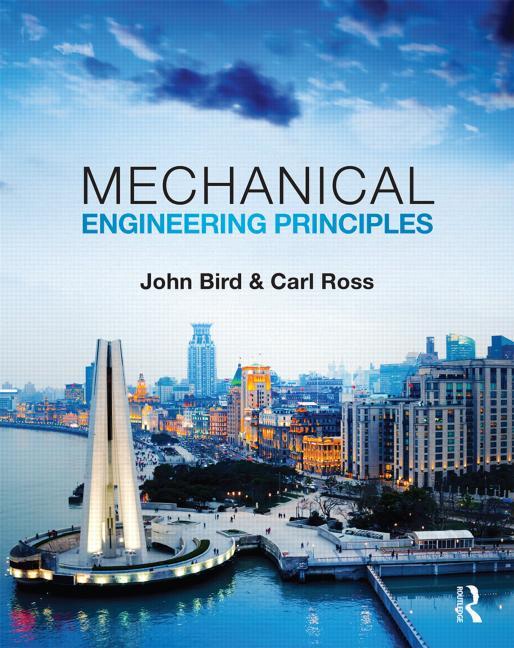 Mechanical Engineering Principles by John Bird latest edition pdf