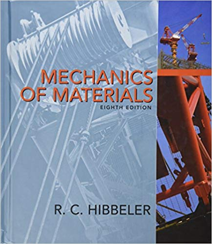 Mechanics of Materials by Russell C. Hibbeler 8th ed