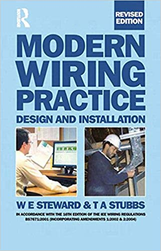 Modern Wiring Practice: Design and Installation