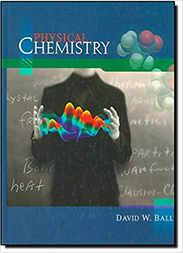 Physical Chemistry By David W. Ball pdf