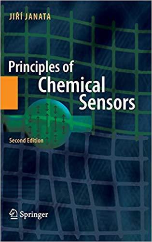 Principles of Chemical Sensors by Jiri Janata