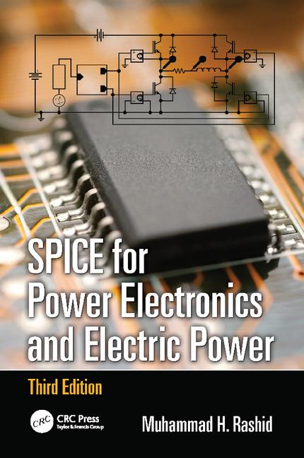 SPICE for Power Electronics and Electric Power