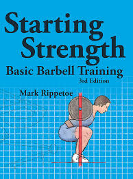 Starting Strength Basic Barbell Training latest edition pdf