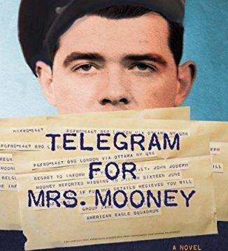Telegram For Mrs. Mooney (A Tommy Mooney Novel Book 1)