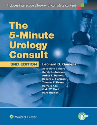 The 5 Minute Urology Consult by Gomella MD