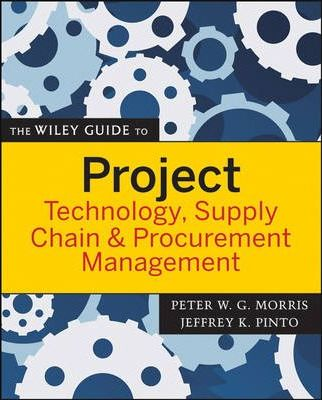 Download The Wiley Guide to Project Technology