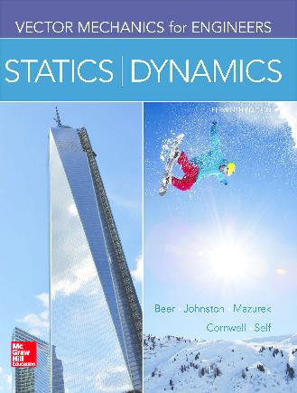 Statics and Dynamics Vector Mechanics for Engineers
