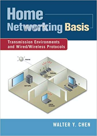 Home Networking Basis by Walter Y. Chen PDF