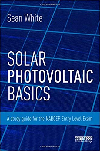 Download Solar Photovoltaic Basics by Sean White