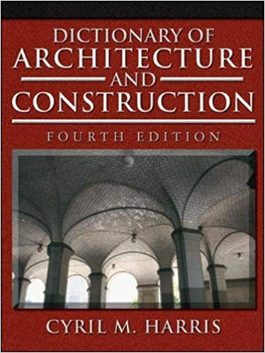 Dictionary of Architecture and Construction PDF