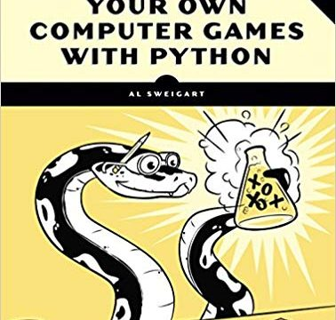 Invent Your Own Computer Games with Python 4th ED
