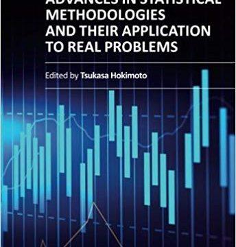 Advances in Statistical Methodologies by Tsukasa Hokimoto PDF