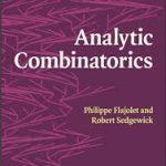 Analytic Combinatorics by P. Flajolet and R. Sedgewick