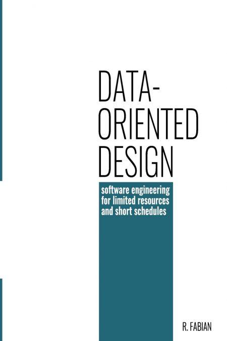 Data-Oriented Design by Richard Fabian pdf