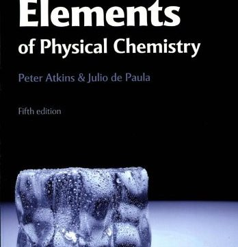Elements of Physical Chemistry by Peter Atkins 5th Edition
