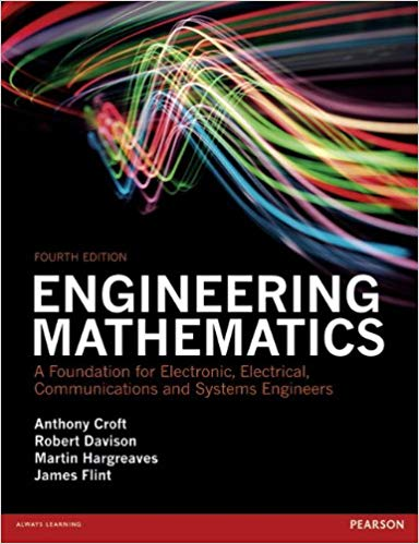 Engineering Mathematics by Anthony Croft 4th Edition pdf