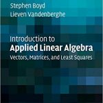 Introduction to Applied Linear Algebra by Stephen Boyd