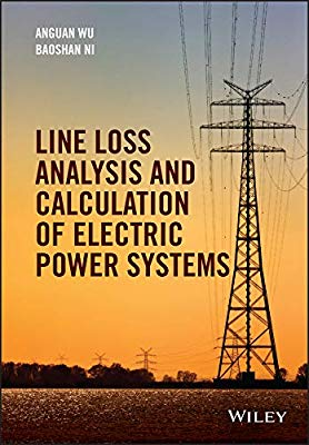 Line Loss Analysis and Calculation of Electric Power Systems PDF
