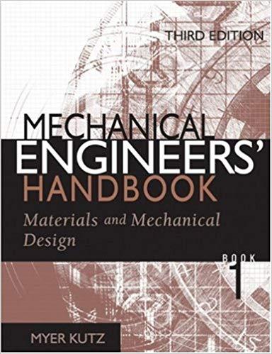 Mechanical Engineers' Handbook Materials and Mechanical Design pdf