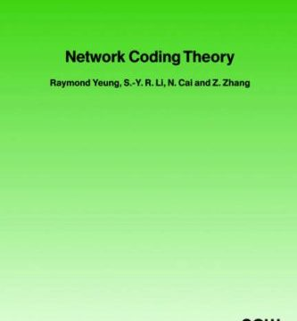 Download Network Coding Theory by R. W. Yeung et al