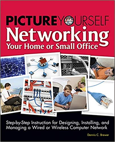 Picture Yourself Networking Your Home or Small Office pdf
