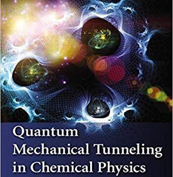 Quantum Mechanical Tunneling in Chemical Physics 1st Edition