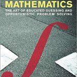 Street-Fighting Mathematics by Sanjoy Mahajan PDF