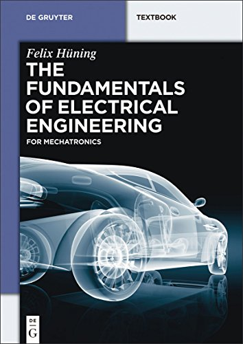 The Fundamentals of Electrical Engineering for Mechatronics PDF