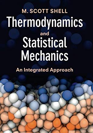 Thermodynamics and Statistical Mechanics an Integrated Approach pdf