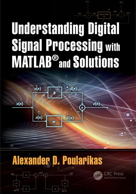 Understanding Digital Signal Processing with MATLAB and Solutions PDF