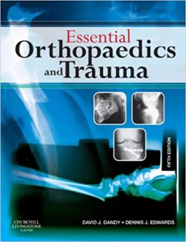 Essential Orthopaedics and Trauma PDF