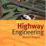 Highway Engineering by Martin Rogers PDF