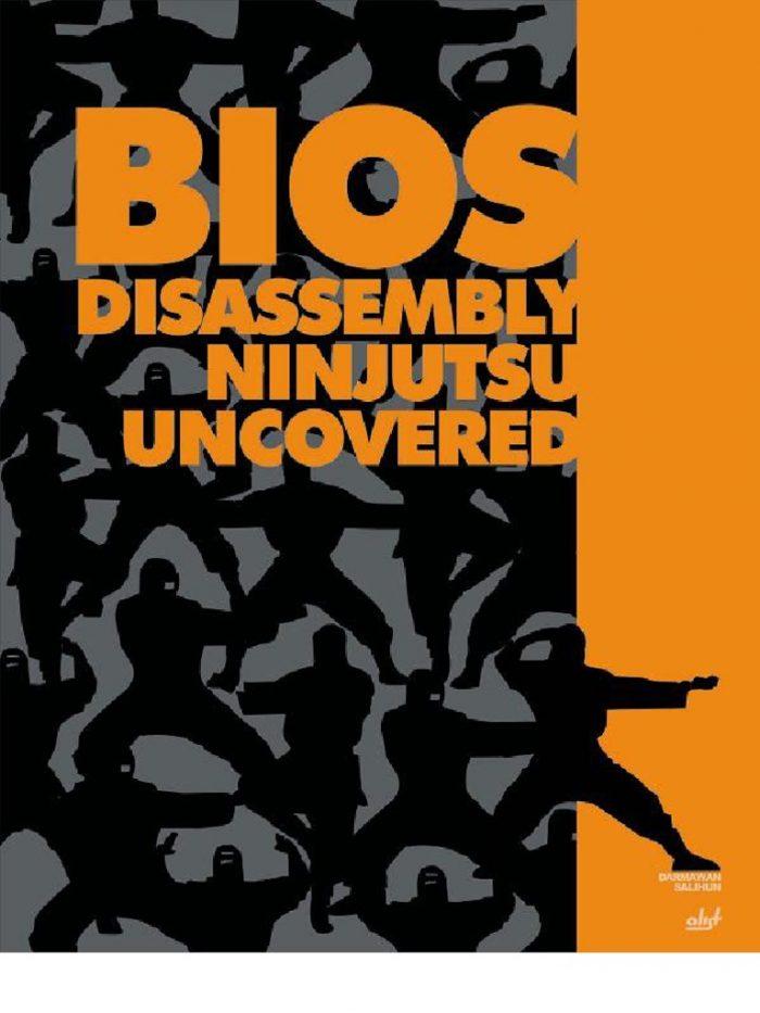 BIOS Disassembly Ninjutsu Uncovered pdf