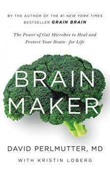 Brain Maker by David Perlmutter PDF