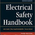Electrical Safety Handbook by John Cadick et al