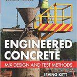 Engineered Concrete: Mix Design and Test Methods PDF