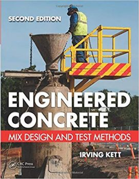 Engineered Concrete: Mix Design and Test Methods PDF