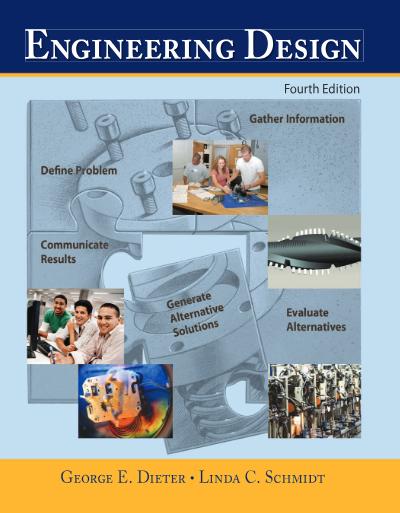 Engineering Design by George Dieter & Linda Schmidt pdf
