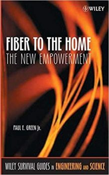 Fiber to the Home The New Empowerment PDF