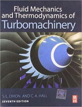 Fluid Mechanics and Thermodynamics of Turbomachinery PDF