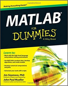 MATLAB For Dummies by Jim Sizemore